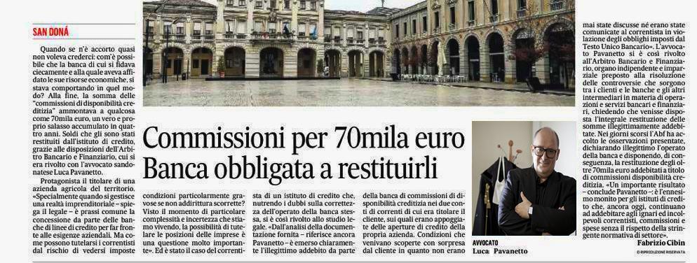 Commissioni per 70mila euro: la Banca è obbligata a restituirli.